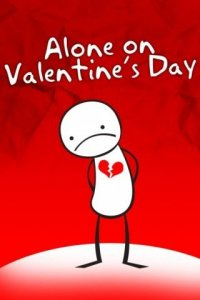 Valentineu0027s Day Is Coming Up In Less Than A Month And For Many It Is A Sad,  Lonely Day. For The Widowed And Divorced, It Brings Feelings Of Sadness And  ...