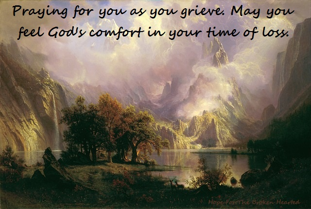 a prayer for the grieving hope for the broken hearted