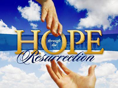 resurretion hope
